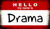 Hello My Name Is Drama Wholesale Magnet