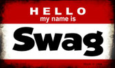 Hello My Name Is Swag Wholesale Magnet