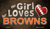 This Girl Loves Her Browns Wholesale Magnet M-8057