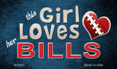 This Girl Loves Her Bills Wholesale Magnet M-8063