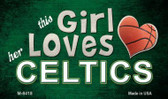 This Girl Loves Her Celtics Wholesale Magnet M-8418