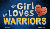 This Girl Loves Her Warriors Wholesale Magnet M-8425