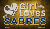 This Girl Loves Her Sabres Wholesale Magnet M-8447
