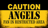 Caution Angels Fan Area Wholesale Magnet M-2623