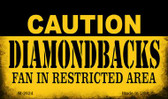 Caution Diamondbacks Fan Area Wholesale Magnet M-2624