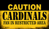 Caution Cardinals Fan Area Wholesale Magnet M-2651