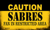 Caution Sabres Fan Area Wholesale Magnet M-2655