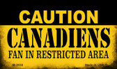 Caution Canadiens Fan Area Wholesale Magnet M-2658