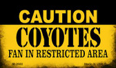 Caution Coyotes Fan Area Wholesale Magnet M-2680