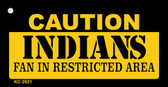 Caution Indians Fan Area Wholesale Key Chain