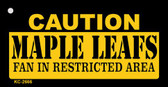Caution Maple Leafs Fan Area Wholesale Key Chain KC-2666