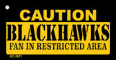 Caution Blackhawks Fan Area Wholesale Key Chain