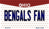 Bengals Fan Ohio State License Plate Wholesale Magnet M-10775