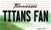 Titans Fan Tennessee State License Plate Wholesale Magnet M-10779
