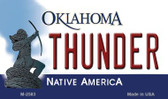 Thunder Oklahoma State License Plate Wholesale Magnet M-2583
