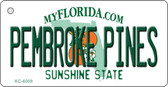 Pembroke Pines Florida State License Plate Wholesale Key Chain KC-6009