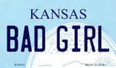 Bad Girl Kansas State License Plate Novelty Wholesale Magnet M-6622