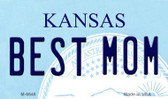Best Mom Kansas State License Plate Novelty Wholesale Magnet M-6646