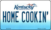 Home Cookin' Kentucky State License Plate Novelty Wholesale Magnet M-6768