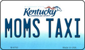 Moms Taxi Kentucky State License Plate Novelty Wholesale Magnet M-6785