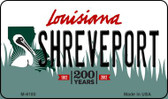 Shreveport Louisiana State License Plate Novelty Wholesale Magnet M-6180