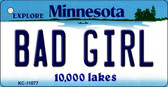Bad Girl Minnesota State License Plate Novelty Wholesale Key Chain KC-11077