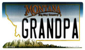 Grandpa Montana State License Plate Novelty Wholesale Magnet M-11104