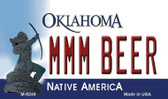 MMM Beer Oklahoma State License Plate Novelty Wholesale Magnet M-6249