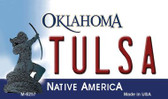 Tulsa Oklahoma State License Plate Novelty Wholesale Magnet M-6257