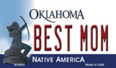 Best Mom Oklahoma State License Plate Novelty Wholesale Magnet M-6655