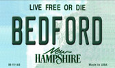 Bedford New Hampshire State License Plate Wholesale Magnet M-11140