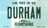 Durham New Hampshire State License Plate Wholesale Magnet M-11145