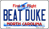 Beat Duke North Carolina State License Plate Wholesale Magnet M-6468