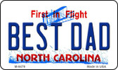 Best Dad North Carolina State License Plate Wholesale Magnet M-6479