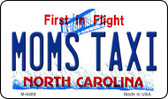 Moms Taxi North Carolina State License Plate Wholesale Magnet M-6488