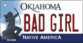 Bad Girl Oklahoma State License Plate Novelty Wholesale Key Chain KC-6228