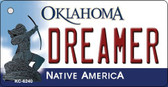 Dreamer Oklahoma State License Plate Novelty Wholesale Key Chain KC-6240
