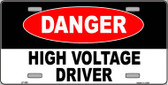 Danger High Voltage Driver Wholesale Metal Novelty License Plate LP-336
