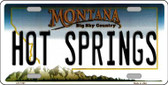 Hot Springs Montana State Novelty Wholesale License Plate LP-11101