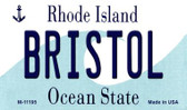 Bristol Rhode Island State License Plate Novelty Wholesale Magnet M-11195