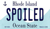 Spoiled Rhode Island State License Plate Novelty Wholesale Magnet M-11204