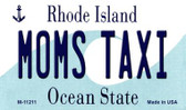 Moms Taxi Rhode Island State License Plate Novelty Wholesale Magnet M-11211