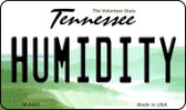 Humidity Tennessee State License Plate Wholesale Magnet M-6423