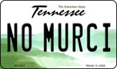 No Murci Tennessee State License Plate Wholesale Magnet M-6457
