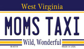 Moms Taxi West Virginia State License Plate Wholesale Magnet M-6519