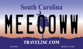 Meeooww South Carolina State License Plate Wholesale Magnet M-6299