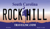 Rock Hill South Carolina State License Plate Wholesale Magnet M-6309