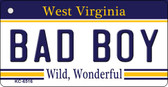 Bad Boy West Virginia License Plate Wholesale Key Chain KC-6516