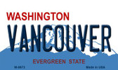 Vancouver Washington State License Plate Wholesale Magnet M-8673