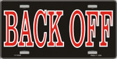 Back Off Wholesale Metal Novelty License Plate LP-3502